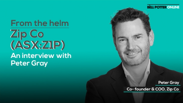 From the helm: Zip (ASX:Z1P) Co-founder & COO, Peter Gray
